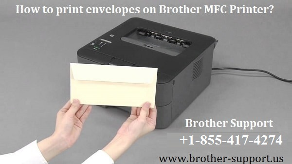 Print envelopes on Brother MFC Printer