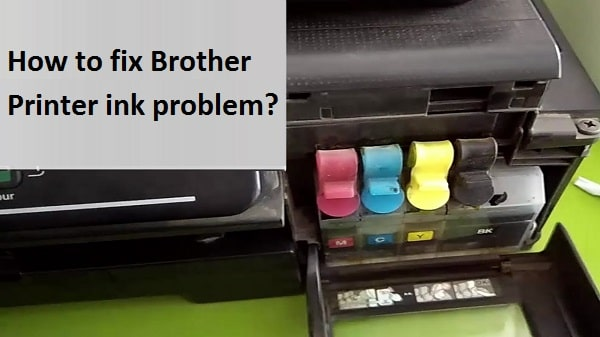 Brother Printer ink problem